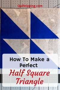 A tutorial to learn an easy and fail proof method for how to make half square triangles in any size you need #halfsquaretriangle #quilt #quilttutorial #quiltblock