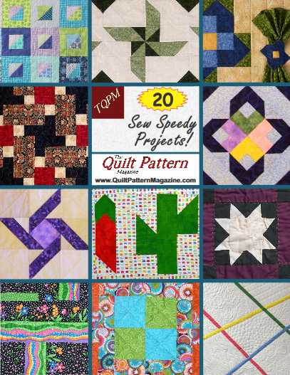 """20 Sew Speedy Projects"" Special Edition from ""The Quilt Pattern Magazine"""
