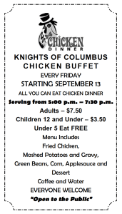 All you can each Chicken Buffet Fridays, 5 pm to 7:30 pm