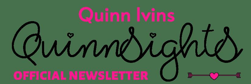 Quinnsights newsletter