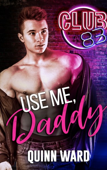 Use Me, Daddy