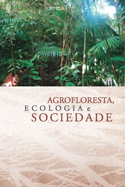 agrofloresta-ecologia-e-sociedade