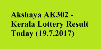 Akshaya AK302- Kerala Lottery Result Today (19.7.2017)