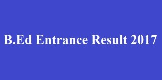 B.Ed Entrance Result 2017