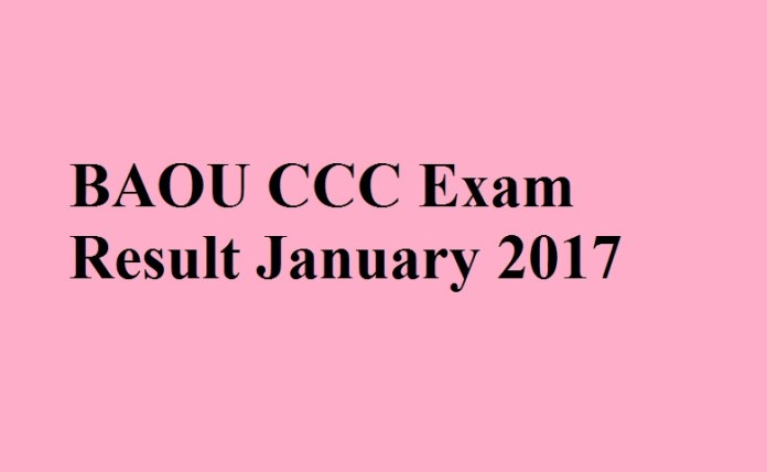 BAOU CCC Exam Result January 2017