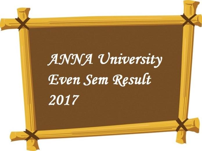 Anna University Even SEM Result 2017