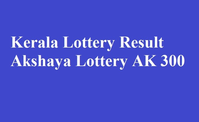 Kerala Lottery Result Akshaya Lottery AK 300