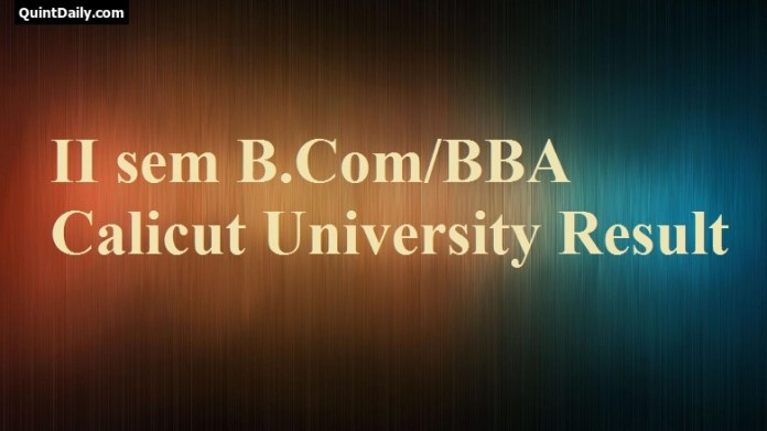 2nd Sem Calicut University Result - (CUCBCSS) B.Com/BBA/B.Com
