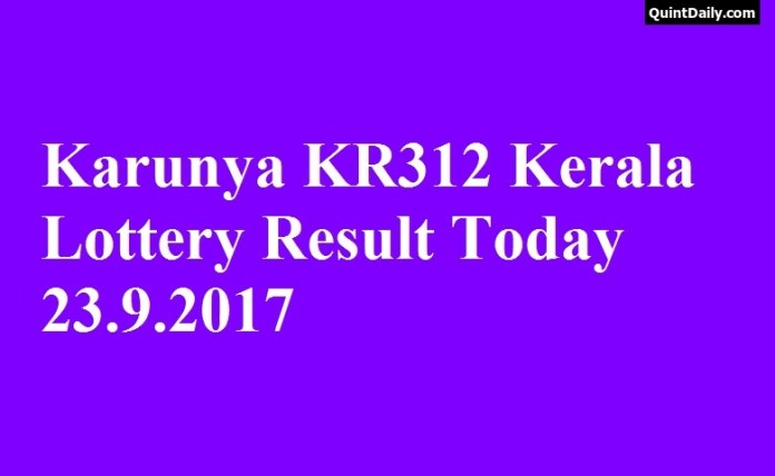 Karunya KR312 Kerala Lottery Result Today 23.9.2017