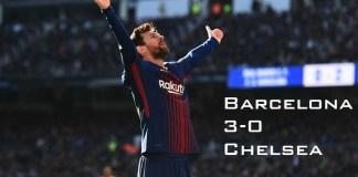 Barcelona vs Chelsea Champions league 2018