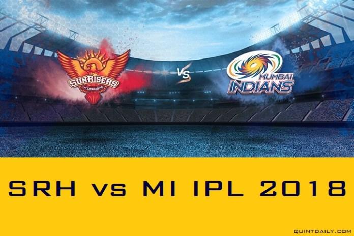 SRH vs MI IPL 2018