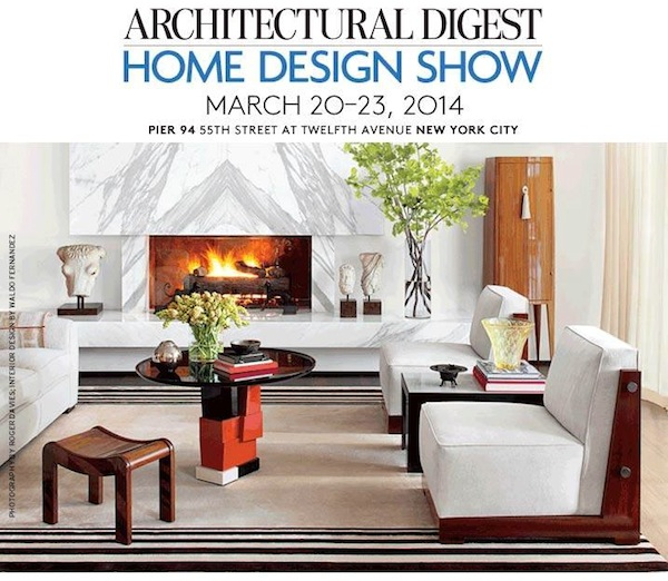See You At The 2014 Architectural Digest Home Design Show