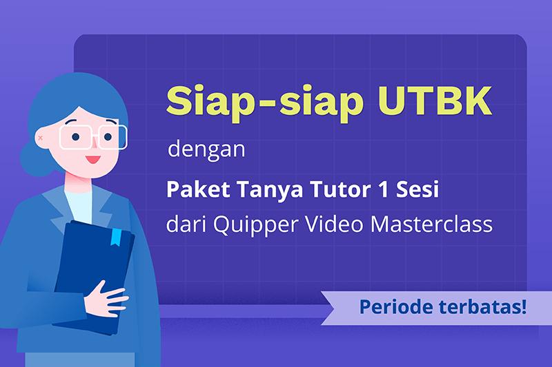 Siap UTBK dengan Paket Tanya Tutor 1 Sesi dari Masterclass!