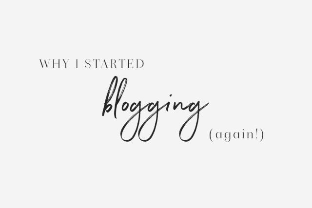 why i started blogging again
