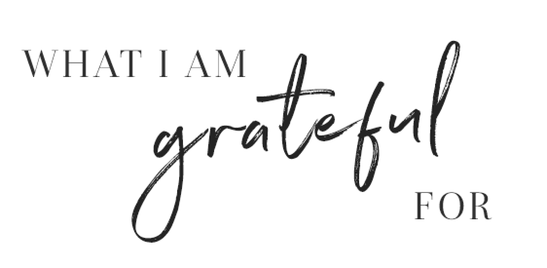 what i am grateful for