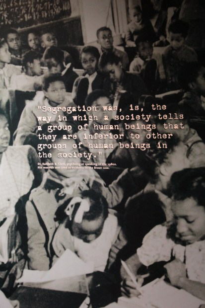 Quote about segregation at Brown v. Board of Education National Historic Site