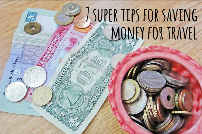 How do I do it? Well here are my top tips for saving money for travel