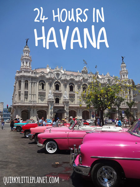 24 hours in Havana - what's a great way to spend a day in Cuba's vibrant capital?