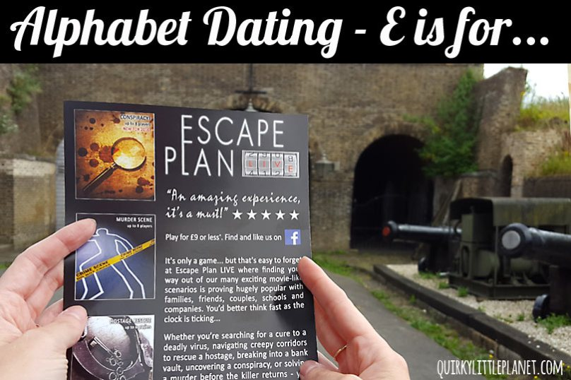Alphabet dating - E is for Escape Plan. Can you escape the room in less than an hour?