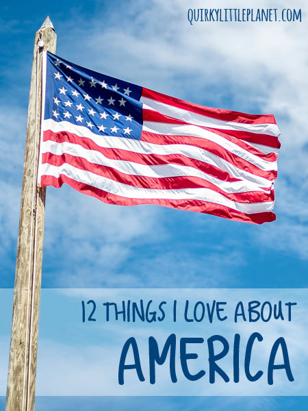 things i love about america