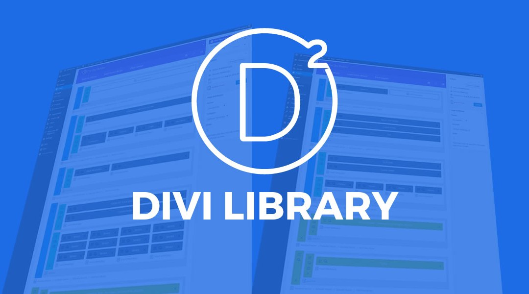 Divi Library – Save Sections And Use Them On Any Page