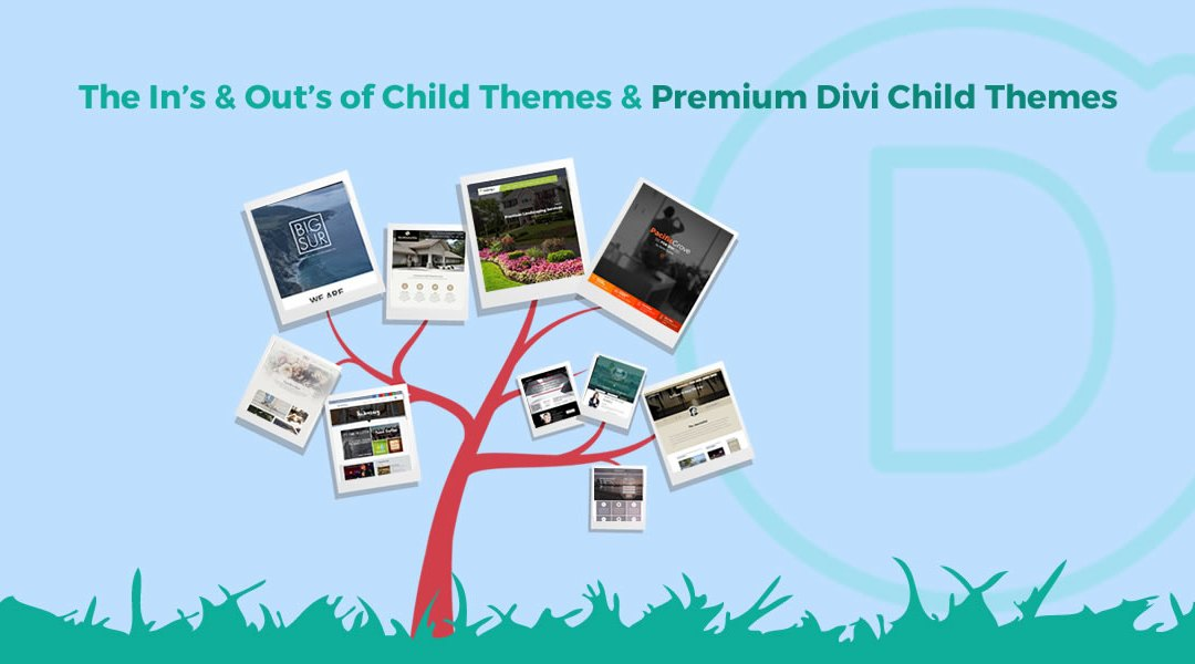 The In's & Out's of Child Themes & Premium Divi Child Themes
