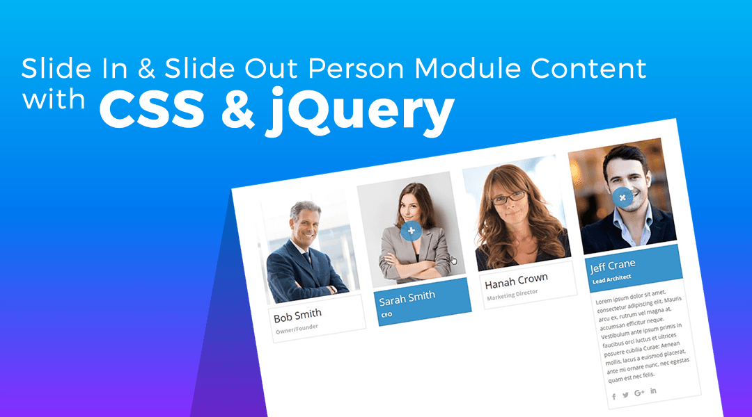 Slide In & Slide Out Person Module Content with CSS & jQuery