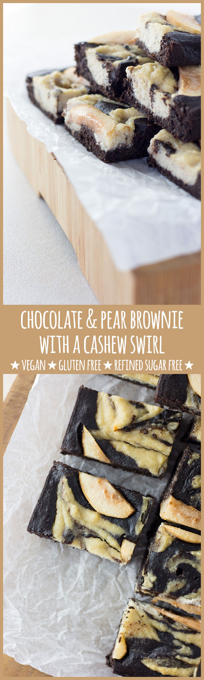 Fudgey brownie, sweet chunks of pear and a cashew swirl with a hint of ginger. This delicious whole foods treat is vegan, gluten free and refined sugar free.