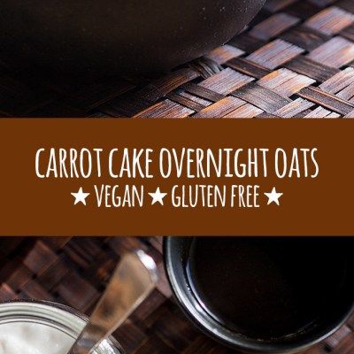 Nourishing carrot cake overnight oats (vegan and gluten free).
