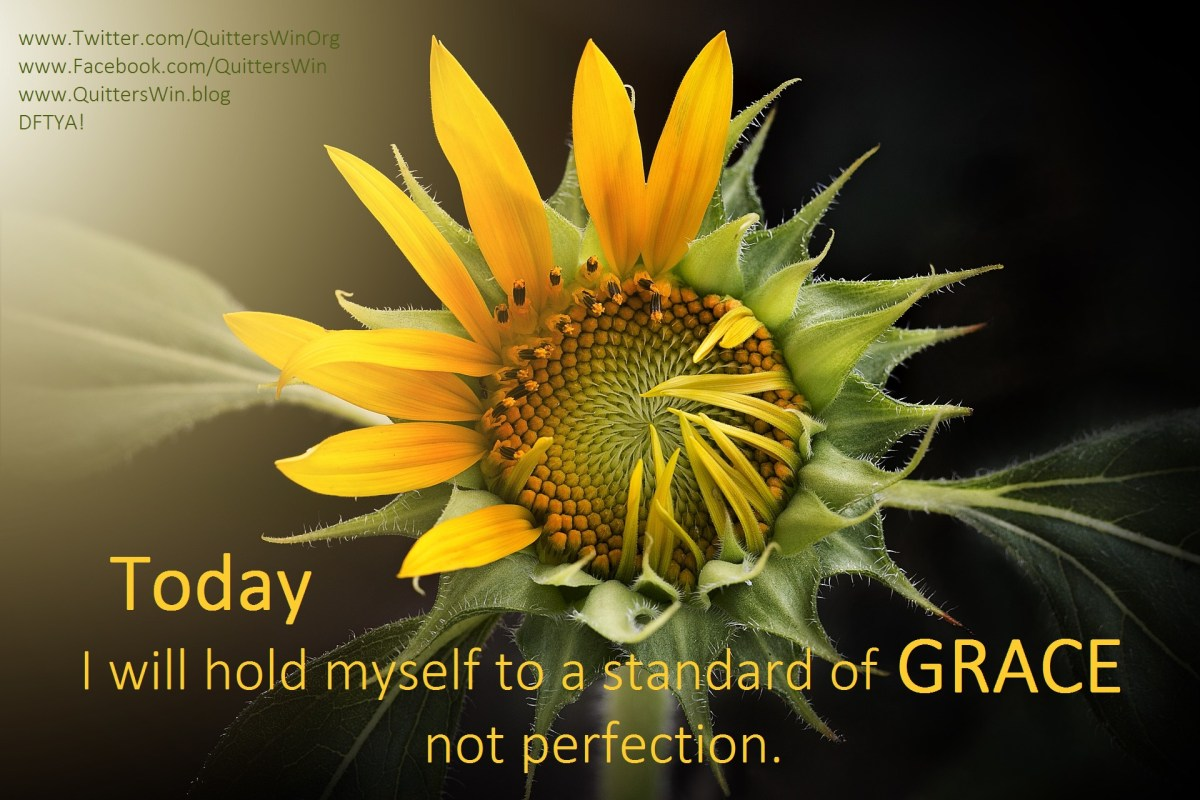 Today I will hold myself to a standard of Grace!