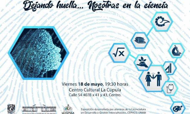 Visibilizan el trabajo científico de mujeres en México y en Yucatán