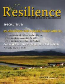 Resilience, Issue 39 – 2% Solutions for Hunger Thirst and CO2