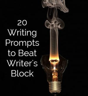 20 Writing Prompts to Beat Writer's Block