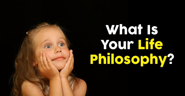 What Is Your Life Philosophy  QuizDoo