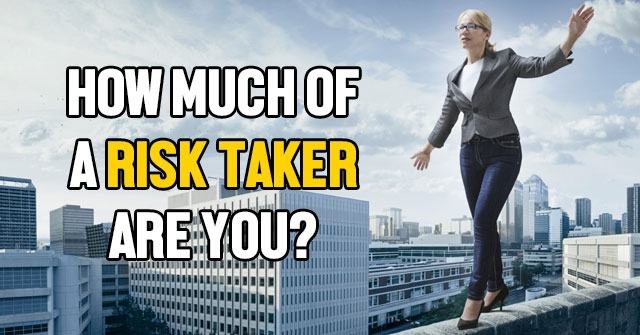 How Much Of A Risk Taker Are You  QuizLady
