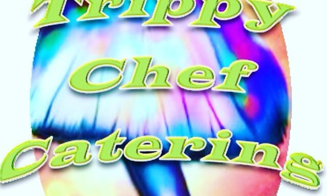 Trippy Chef Catering