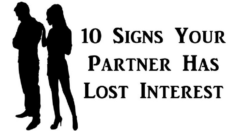 10 Signs Your Partner Has Lost Interest