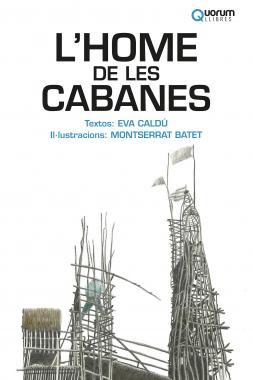 L'HOME DE LES CABANES