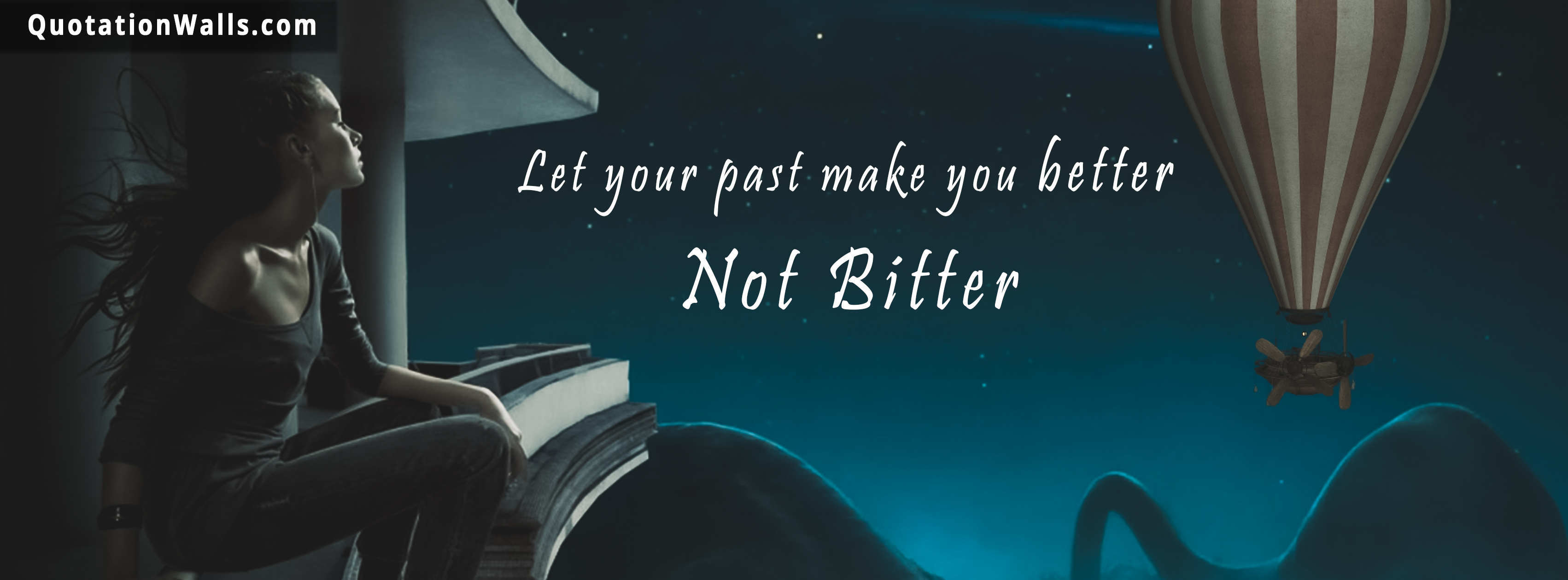 Sad Quote Wallpaper For Whatsapp Past Makes You Better Motivational Facebook Cover Photo