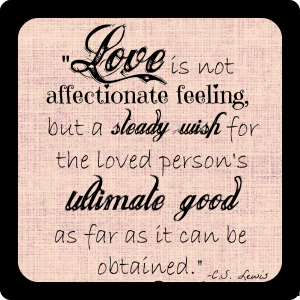 Love Is Not Affectionate Feelings Quote Amo