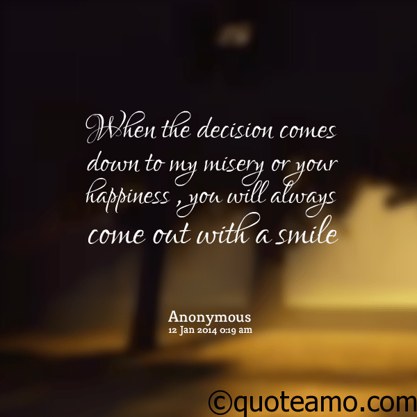 You Will Always Come Out With Smile Quote Amo