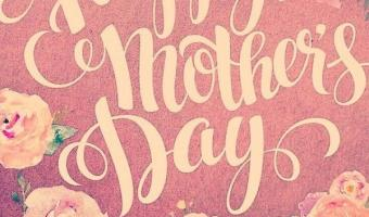 Best of Happy Mother's Day Quotes and Sayings