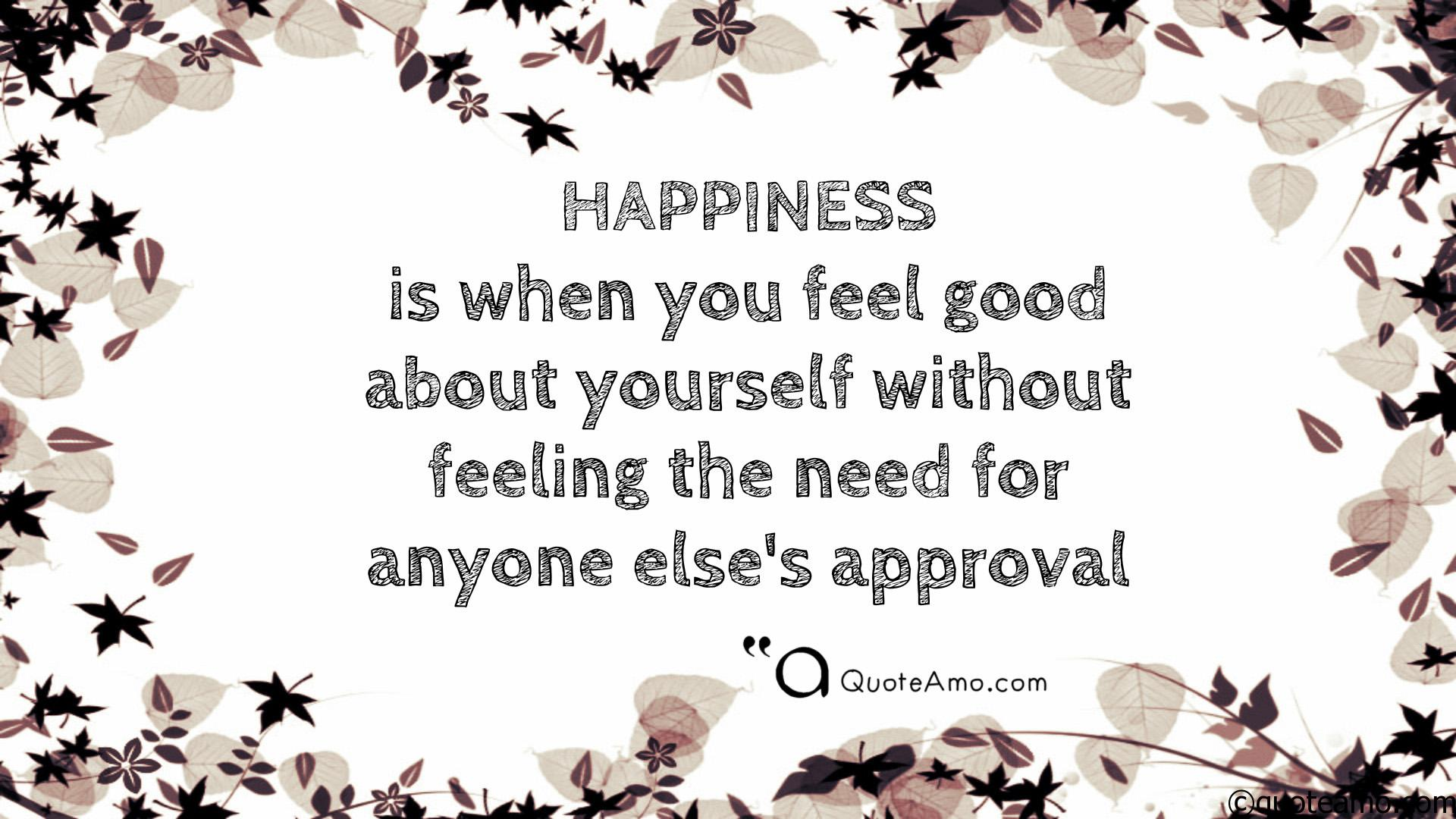 Good Quotes About Happiness Feeling Happiness Wallpaper Quotes And Sayings Hd Screen 1920 X