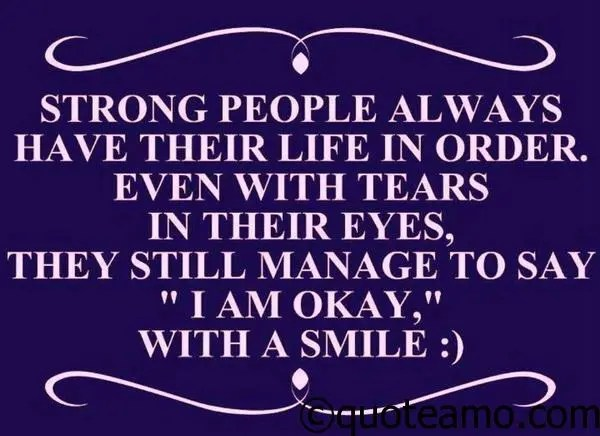 Manage To Say Im Ok With A Smile Quote Amo