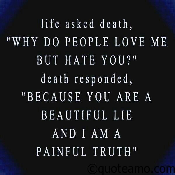 Quotes About Death And Love Entrancing Death Is Painful Truth  Quote Amo