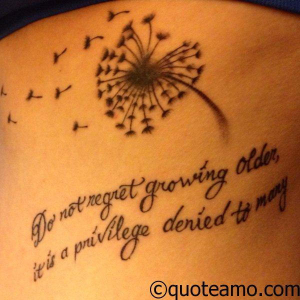 Do Not Regret Growing Older Quote Amo