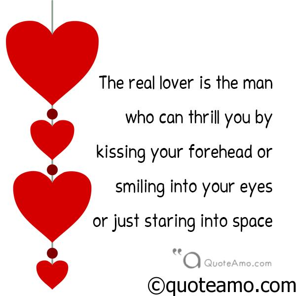 Quotes about REAL LOVER