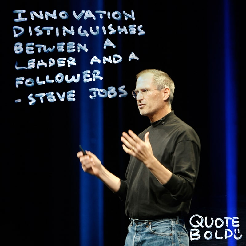 """steve jobs quote innovation - """"Innovation distinguishes between a leader and a follower."""""""