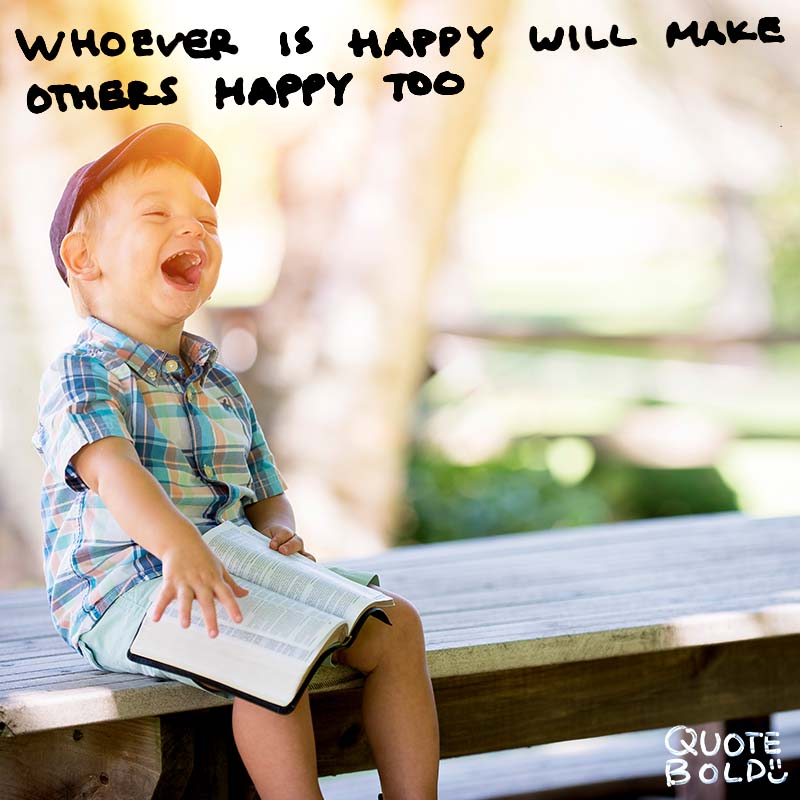 "happiness quote ""Whoever is happy will make others happy too."" - Anne Frank"