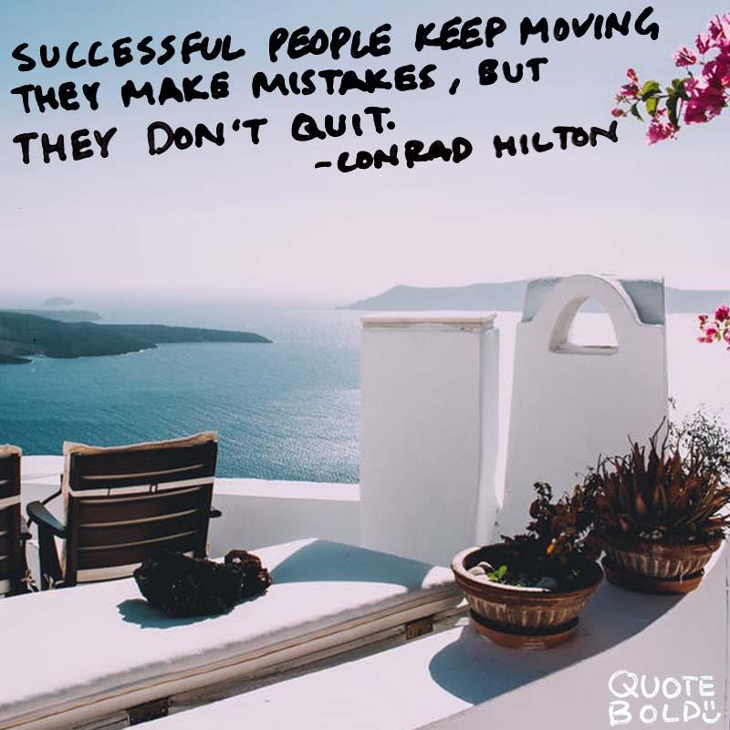 business owner quotes -Conrad Hilton